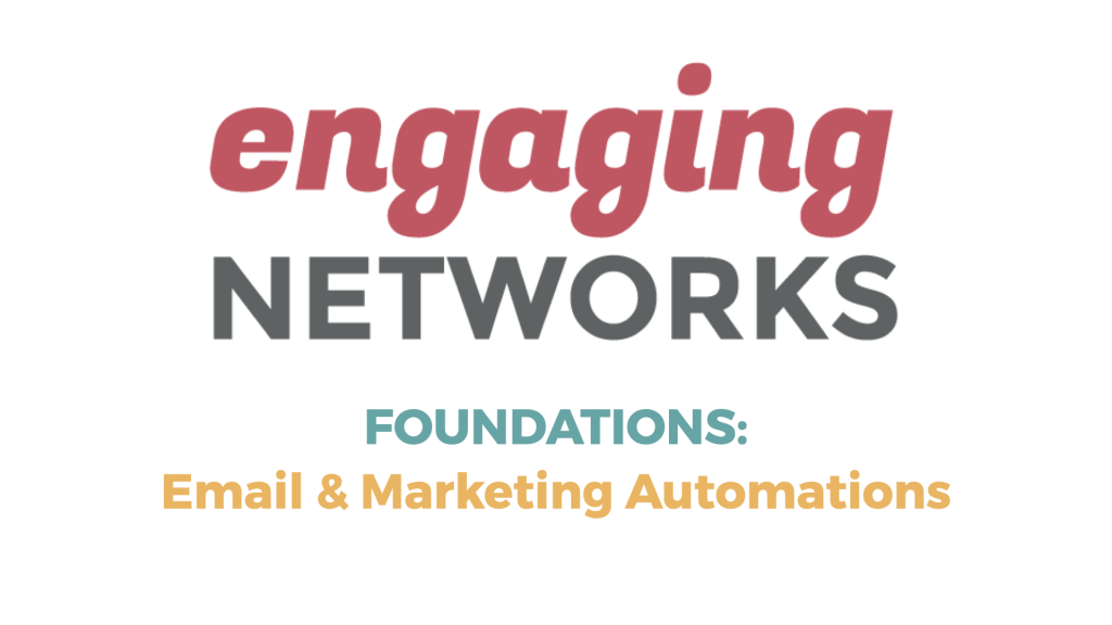 Foundation Series: Broadcast Email & Marketing Automations